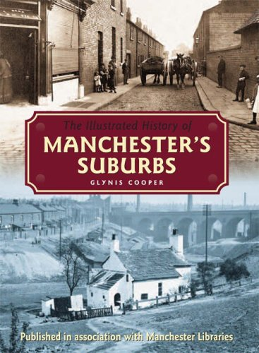 The Illustrated History of Manchester's Suburbs Hardback