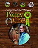 Encyclopédie Passion du Poney et du Cheval