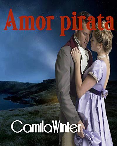Amor pirata: antología de Camila Winter y Cathryn de Bourgh