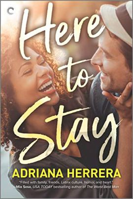 Here to Stay by [Adriana Herrera]