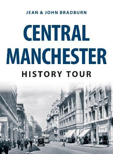 Central Manchester History Tour Paperback