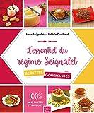L'essentiel du régime Seignalet: 60 recettes gourmandes