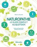 Naturopathie, le guide complet au quotidien (Santé / Bien-être (hors collection))