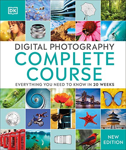 Digital Photography Complete Course: Learn Everything You Need to...