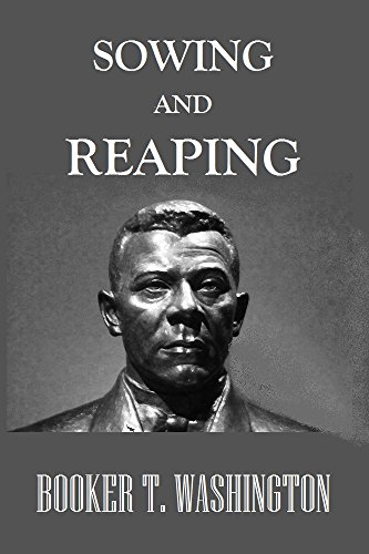 Sowing and Reaping by [Booker T. Washington]