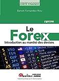 Le Forex : Introduction au marché des...