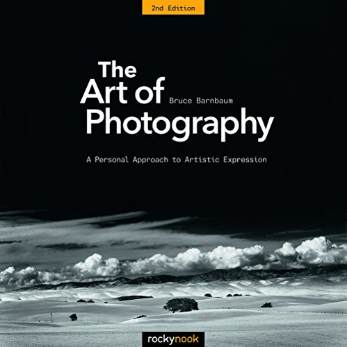 The Art of Photography: A Personal Approach to Artistic...