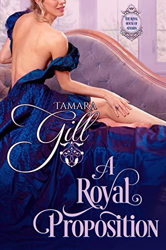 Una Real Propuesta (La Casa Real de Ahtaria 2) de Tamara Gill