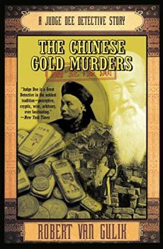 The Chinese Gold Murders: A Judge Dee Detective Story