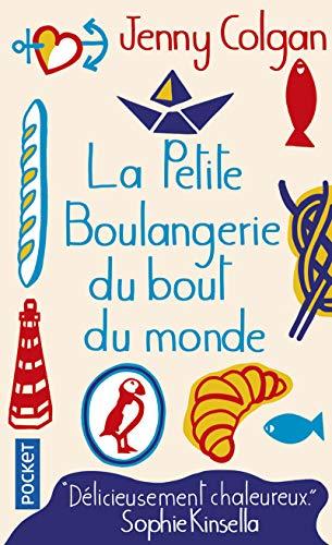 La Petite Boulangerie du bout du monde: Roman (Pocket)