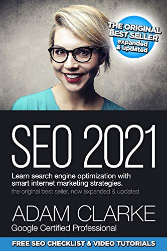 SEO 2021 Learn Search Engine Optimization With Smart Internet...