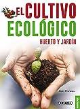 El cultivo ecológico (Pequeñas Joyas)