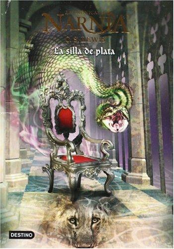 La Silla De Plata/the Platinum Chair (Las Cronicas De Narnia)