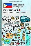Philippines Carnet de Voyage: Journal de bord avec guide pour enfants....