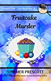 Fruitcake Murder (Frosted Love Cozy Mysteries Book 26)