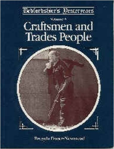 Bedfordshire's Yesteryears, volume 3: Craftsmen and Trades People