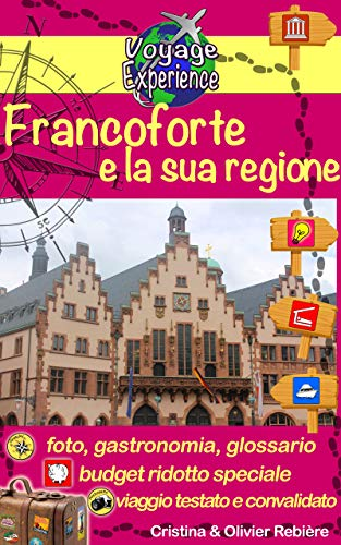 Francoforte e la sua regione (Voyage Experience Vol. 14)