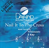 Nail It To The Cross [Accompaniment/Performance Track]