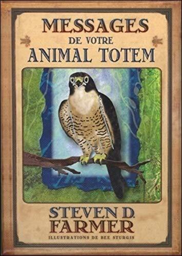 Messages de votre animal totem : Avec 44 cartes illustrées