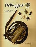 Debugged! MZ/PE: MagaZine for/from Practicing Engineers (Debugged! Magazine)