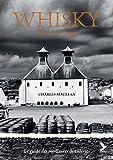 Whisky, l'âme de l'Ecosse: Le guide des meilleures distilleries