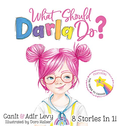 What Should Darla Do? Featuring the Power to Choose (The...