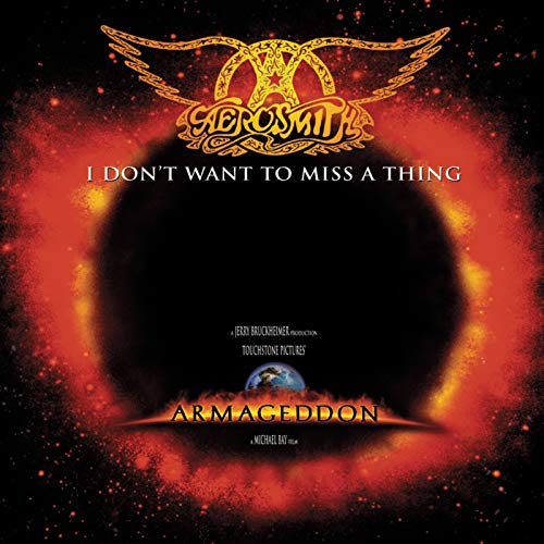 """I Don't Want to Miss a Thing (From """"Armageddon"""" Soundtrack)"""