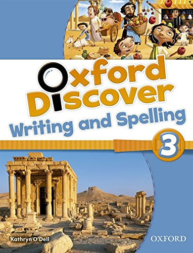 Oxford Discover 3. Writing And Spelling Book - 9780194278720