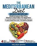THE MEDITERRANEAN DIET: Mediterranean diet for beginners, mediterranean diet plan, meal plan recipes, cookbook diet, mediterranean diet weight loss, burn fat and reset your metabolism