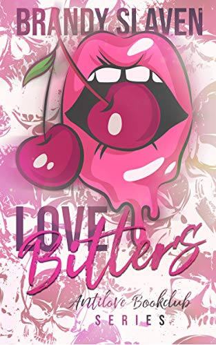Love Bitters (AntiLove Bookclub) by [Brandy Slaven]