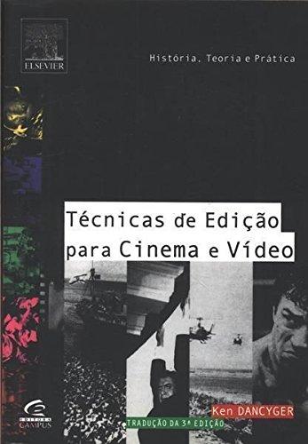 Tecnicas De Ediçao Para Cinema E Video
