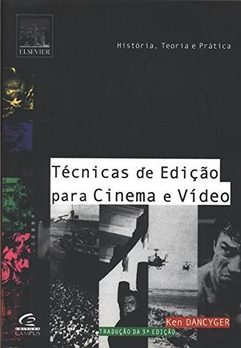 Tecnicas De Ediçao Para Cinema E Video