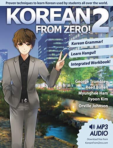 Hàn Quốc từ zero!2: tiếp tục thành thạo các ngôn ngữ Hàn Quốc với bảng tính tích hợp và khóa học trực tuyến (phiên bản tiếng Anh)