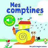 Mes Comptines. Vol 1 • 6 Images à Regarder, 6 Comptines à Écouter • Livre Sonore...
