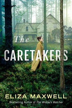 The Caretakers by [Eliza Maxwell]
