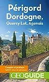 Périgord Dordogne: Quercy Lot, Agenais