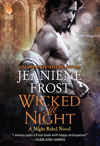 Wicked All Night: A Night Rebel Novel by [Jeaniene Frost]