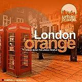 London Orange (Urban Music for Urban People)