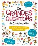 Les grandes questions de la maternelle