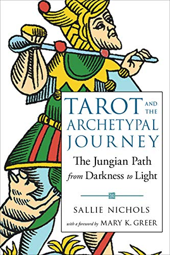 Tarot and the Archetypal Journey: The Jungian Path from...