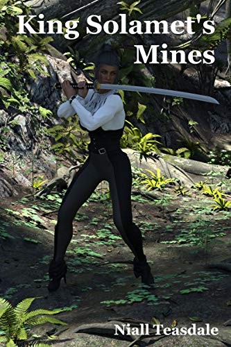 King Solamet's Mines (Unobtainium Book 2) (Kindle Edition)