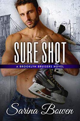 Sure Shot: A Hockey Romance by [Sarina Bowen]