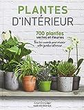 Plantes d'intérieur: 700 plantes vertes et fleuries
