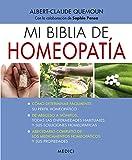 Mi Biblia De Homeopatía (DIETETICA Y HOMEOPATIA)