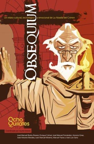 Obsequium: Un relato cultural, tecnologico y emocional de La Abadia del Crimen
