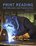 Print Reading for Welders and Fabrication (2nd Edition)