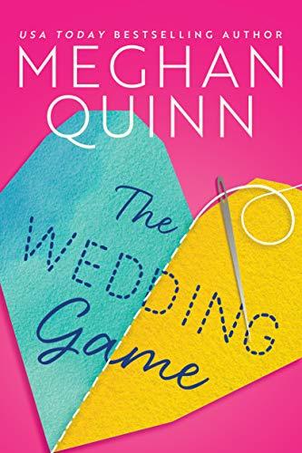 The Wedding Game by [Meghan Quinn]