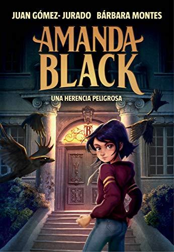 Una herencia peligrosa (Amanda Black 1)