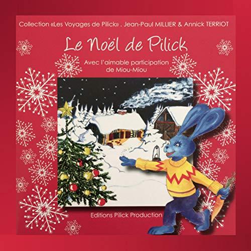 Couverture de Le Noël de Pilick