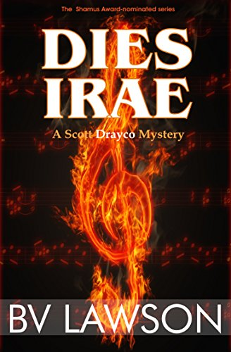 Dies Irae: A Scott Drayco Mystery (Scott Drayco Mystery Series Book 3) Kindle Edition